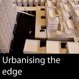 Urbanising the edge